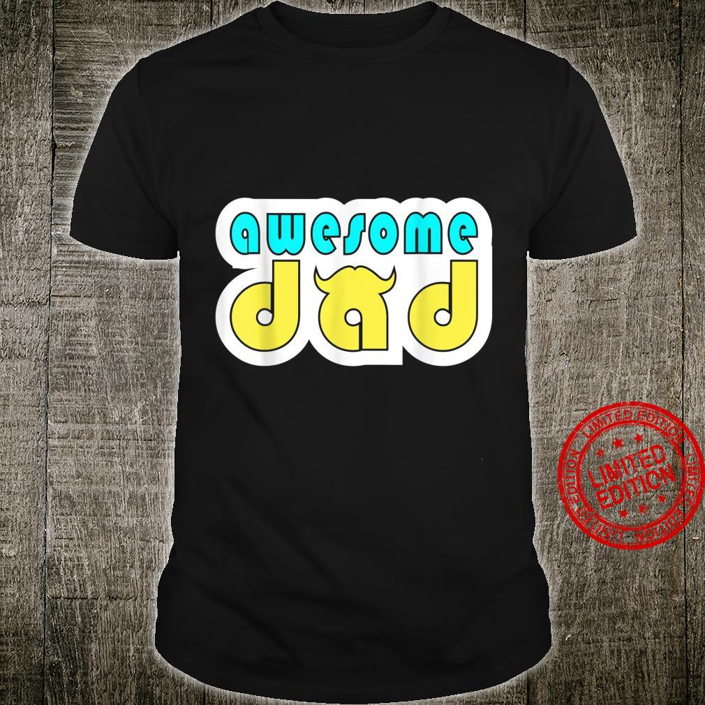 Awesome Dad Fathers Day Shirt