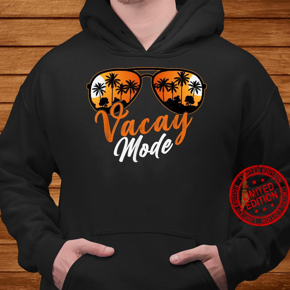 Cute Vacay Mode On Summer Family Vacation Shirt hoodie